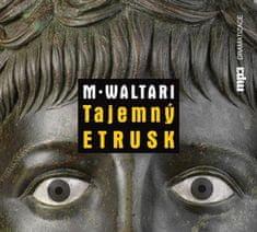 Mika Waltari: Tajemný Etrusk - CD mp3