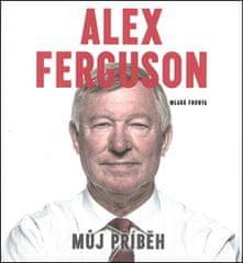 Ladislav Frej: Alex Ferguson Můj příběh