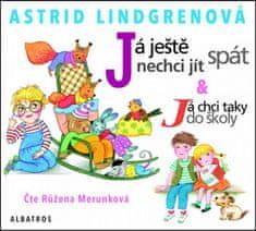 Astrid Lindgrenová: Já ještě nechci jít spát - audiokniha - & Já chci taky do školy