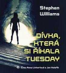Stephen Williams: Dívka, která si říkala Tuesday