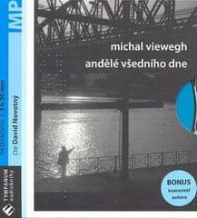 Michal Viewegh: Andělé všedního dne