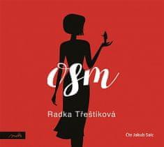Radka Třeštíková: Osm (audiokniha)