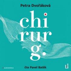 Petra Dvořáková: Chirurg - Před sebou neutečeš! - CDmp3