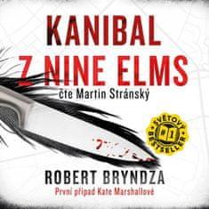 Robert Bryndza: Kanibal z Nine Elms - CD (Čte Martin Stránský)