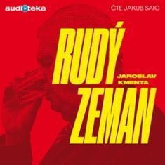 Jaroslav Kmenta: Rudý Zeman