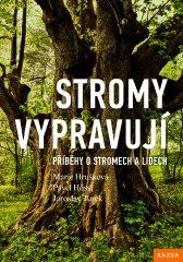Nakladatelství Kazda Marie Hrušková: Stromy vypravují. Příběhy o stromech a lidech