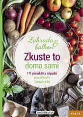 Nakladatelství Kazda Smarticular: Zkuste to doma sami - zahrada a balkon