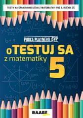 Bodláková Silvia: oTestuj sa z matematiky 5 PZ