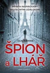 Jurman Olin: Špión a lhář - Příběh na základě skutečných událostí