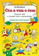 Nováková Iva: Čtu a vím o čem - Pracovní sešit k rozvíjení čtení s porozuměním