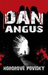 Angus Dan: Hororové povídky