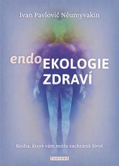 Něumyvakin Ivan Pavlovič: Endoekologie zdraví