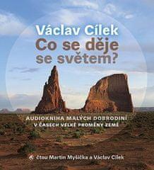Cílek Václav: Co se děje se světem? - MP3-CD