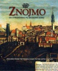 Aleš Filip: Znojmo od středověku po moderní dobu / Znojmo from the Middle Ages to the 20th Century