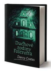 Coates Darcy: Duchové rodiny Folcroftů