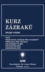Kurz zázraků - Text, Praktická cvičení pro studenty, Příručka pro učitele, Objasnění pojmů, Psychoterapie a Píseň modlitby