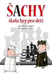 Adrianna Staniszewska: Šachy - Výuka hry pro děti