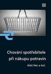 Aleš Hes: Chování spotřebitele při nákupu potravin
