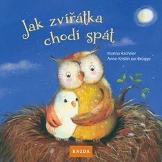 Nakladatelství Kazda Marina Rachner: Jak zvířátka chodí spát