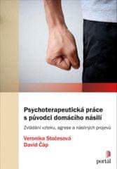 Stočesová Veronika, Čáp David: Psychoterapeutická práce s původci domácího násilí - Zvládání vzteku,