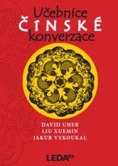 LEDA Učebnice čínské konverzace - D. Uher