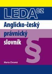 LEDA Anglicko-český právnický slovník - M. Chromá
