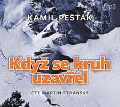 Kamil Pešťák: Když se kruh uzavřel - CDmp3 (Čte Martin Stránský)