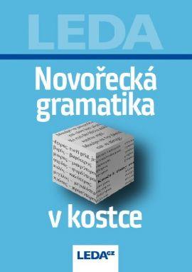 LEDA Novořecká gramatika v kostce - G. Zerva