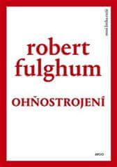 Robert Fulghum: Ohňostrojení