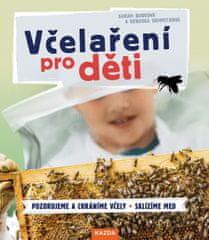 Nakladatelství Kazda S. Budeová, R. Schmitzová: Včelaření pro děti