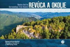 Bohuš Schwarzbacher: Revúca a okolie z neba - Revúca and Its Surroundings From Heaven