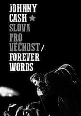 Johnny Cash: Slova pro věčnost