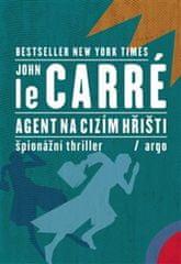 John Le Carré: Agent na cizím hřišti