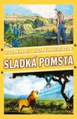 Jonasson Jonas: Sladká pomsta