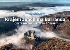 Václav Cílek: Krajem Joachima Barranda - Cesta do pravěku země české