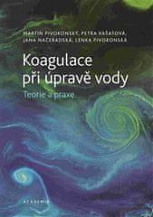 Martin Pivokonský: Koagulace při úpravě vody