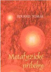 Metafyzické příběhy 1, 2