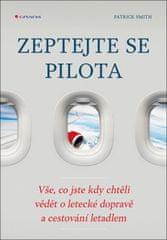 Zeptejte se pilota