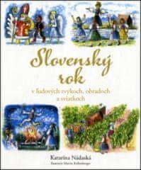 Slovenský rok v ľudových zvykoch, obradoch a sviatkoch