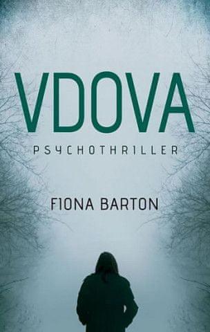 Fiona Barton - Vdova