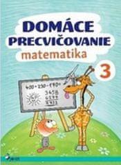 Domáce precvičovanie matematika 3