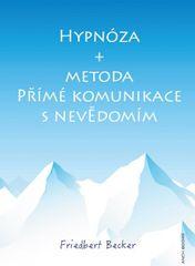 Hypnóza a metoda Přímé komunikace s nevědomím