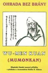 Ohrada bez brány / Mumonkan