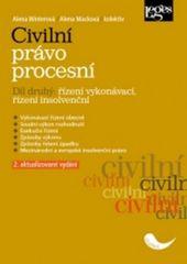 Civilní právo procesní část druhá Řízení vykonávací, řízení insolvenční