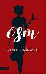 Radka Třeštíková - Osm