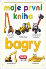 Moje první kniha Bagry