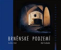 Brněnské podzemí 3