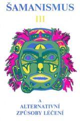 Šamanismus III
