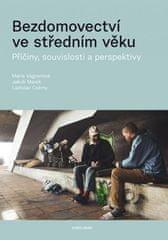 Bezdomovectví ve středním věku