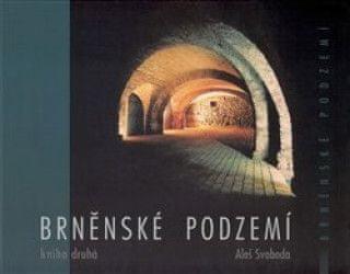 Brněnské podzemí 2